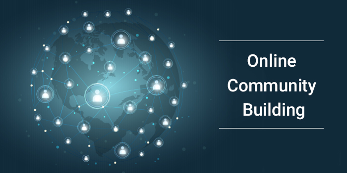 The Benefits of Online Community Building for Your Business Growth