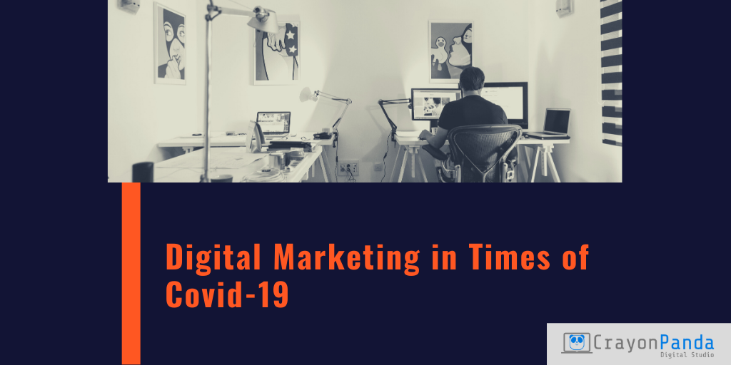 Digital Marketing in Times of COVID-19